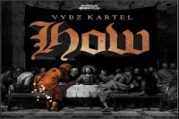 <strong>Listen To Vybz Kartel New Dancehall Song How Dunwell Production</strong>