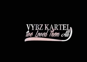 <strong>WATCH VYBZ KARTEL &#8211; I VE LOVED THEM ALL &#8211; OFFICIAL MUSIC VIDEO</strong>