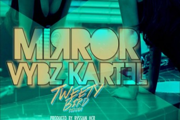 VYBZ KARTEL AKA ADDI INNOCENT NEW SINGLE MIRROR – HEAD CONCUSSION RECORDS