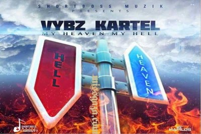 <strong>Vybz Kartel New Album &#8211; My Heaven My Hell &#8211; Short Boss Muzik &#8211; May 2015</strong>