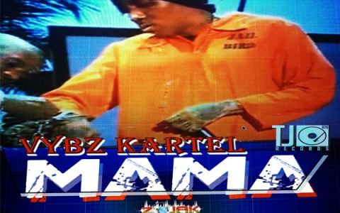 vybz kartel new single Mama-TJ Records March 2014