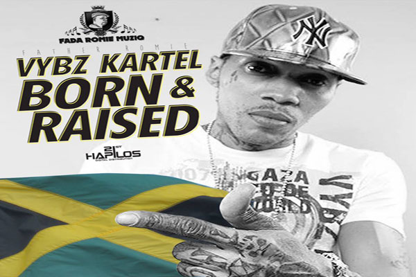 <strong>Vybz Kartel Aka Addi Innocent &#8211; Born &#038; Raised &#8211; Fada Romie Muziq &#8211; June 2014</strong>
