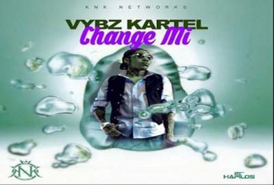 Vybz Kartel – Change MI – ( Unruly ) –  – Jan 2015