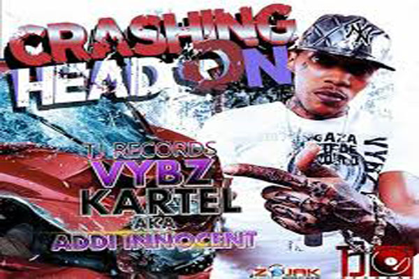 <strong>Vybz Kartel aka Addi Innocent &#8211; New Music &#8211; Crashing Head On &#8211; TJ Records &#8211; April 2014</strong>
