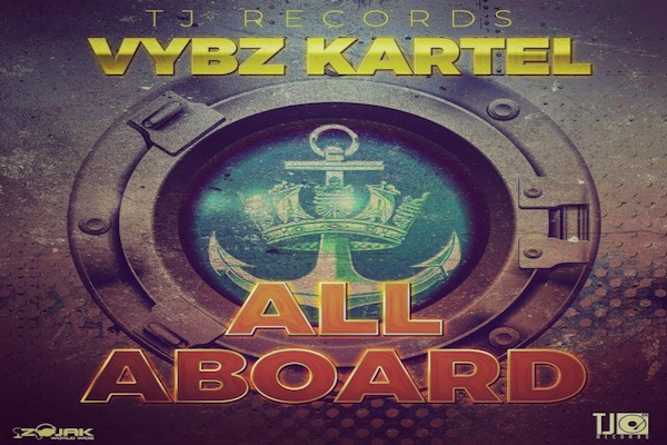 vybz kartel new song all aboard tj records october 2017