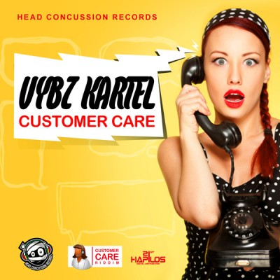 VYBZ KARTEL NEW SONG – CUSTOMER CARE – HEAD CONCUSSION RECORDS – JUNE 2015