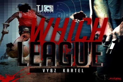 LISTEN TO VYBZ KARTEL NEW SONG – WHICH LEAGUE – OCT 2015