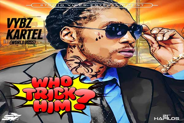 Vybz Kartel New Music – Who Trick Him – Studio Vibes Ent