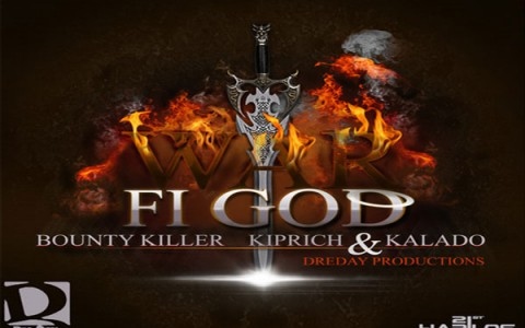 war fi god bounty killer kiprich kalado dreday productions