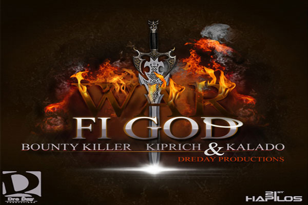 war fi god bounty killer kiprich Calado dre day productions