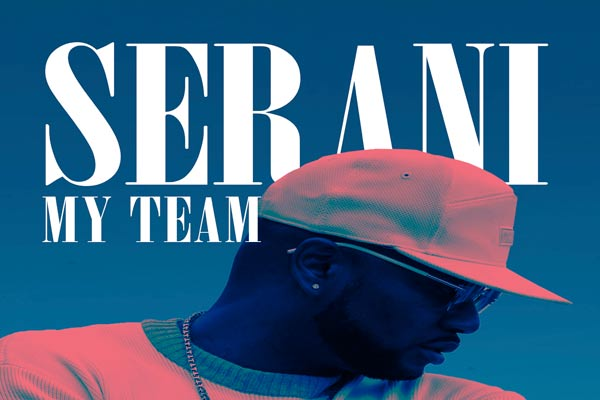 <strong>Watch Serani New Official Music Video For His Latest Smashing Hit Single My Team Feel Up Records</strong>