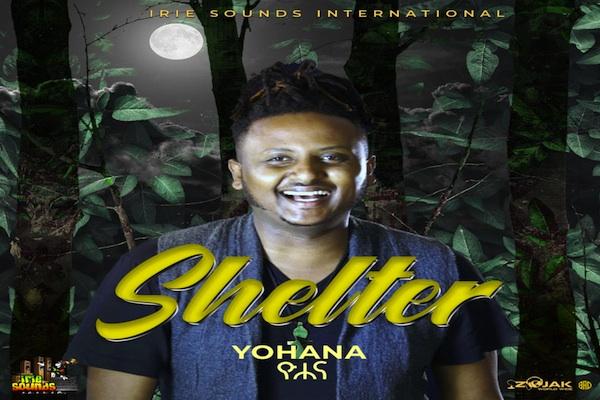 yohana shelter ethipian reggae 2020